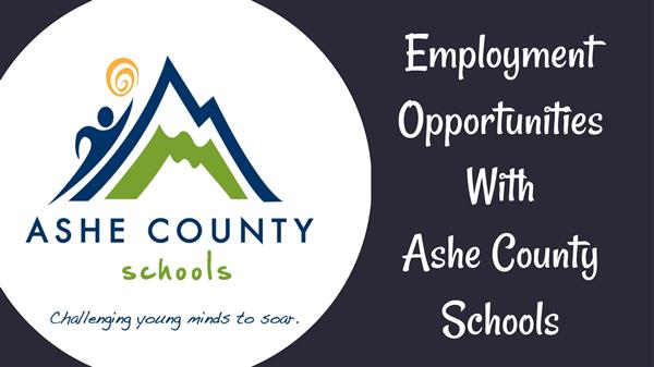Employment Opportunities With Ashe County Schools